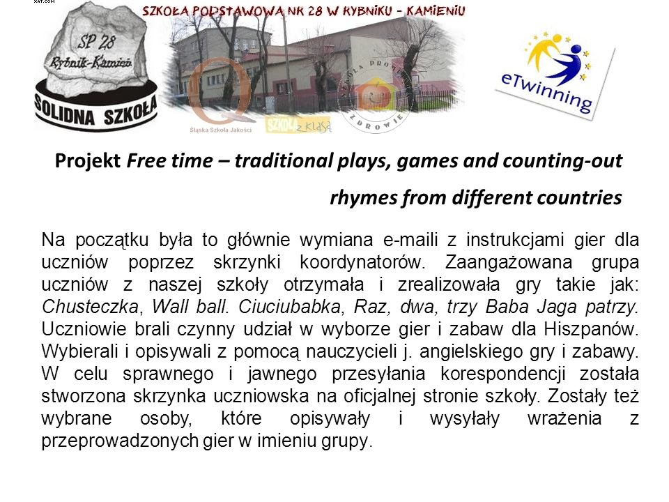 Projekt Free time – traditional plays, games and counting-out rhymes from different countries