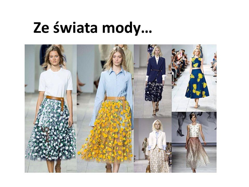 Ze świata mody…