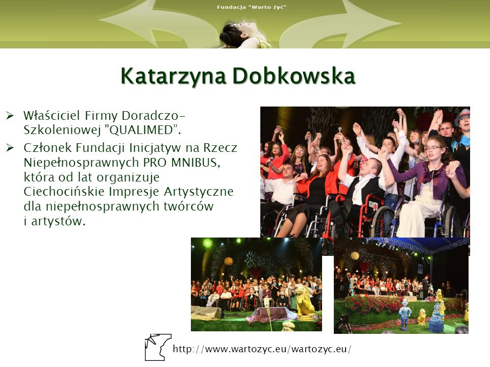 Katarzyna Dobkowska Właściciel Firmy Doradczo-Szkoleniowej QUALIMED .
