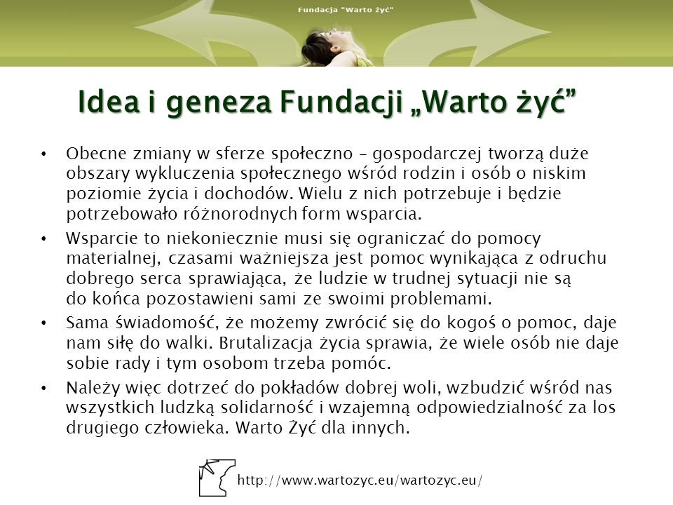 """Idea i geneza Fundacji """"Warto żyć"""