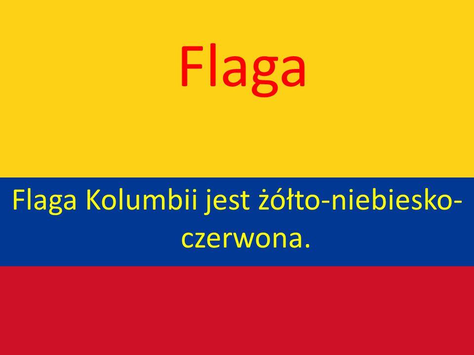 Flaga Kolumbii jest żółto-niebiesko-czerwona.