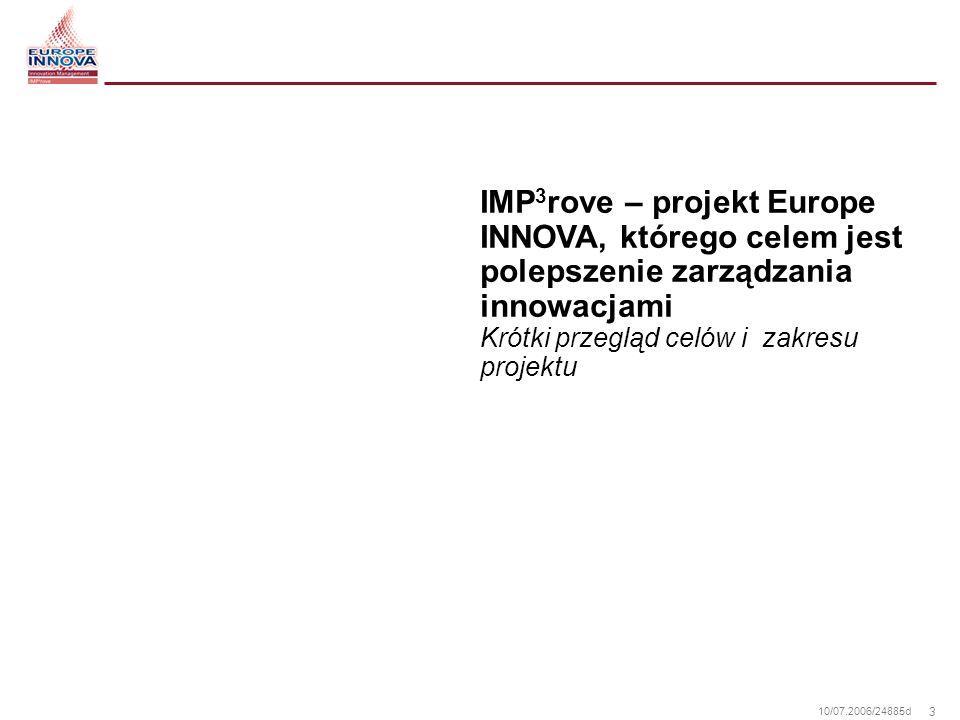 IMP3rove – projekt Europe INNOVA, którego celem jest polepszenie zarządzania innowacjami Krótki przegląd celów i zakresu projektu