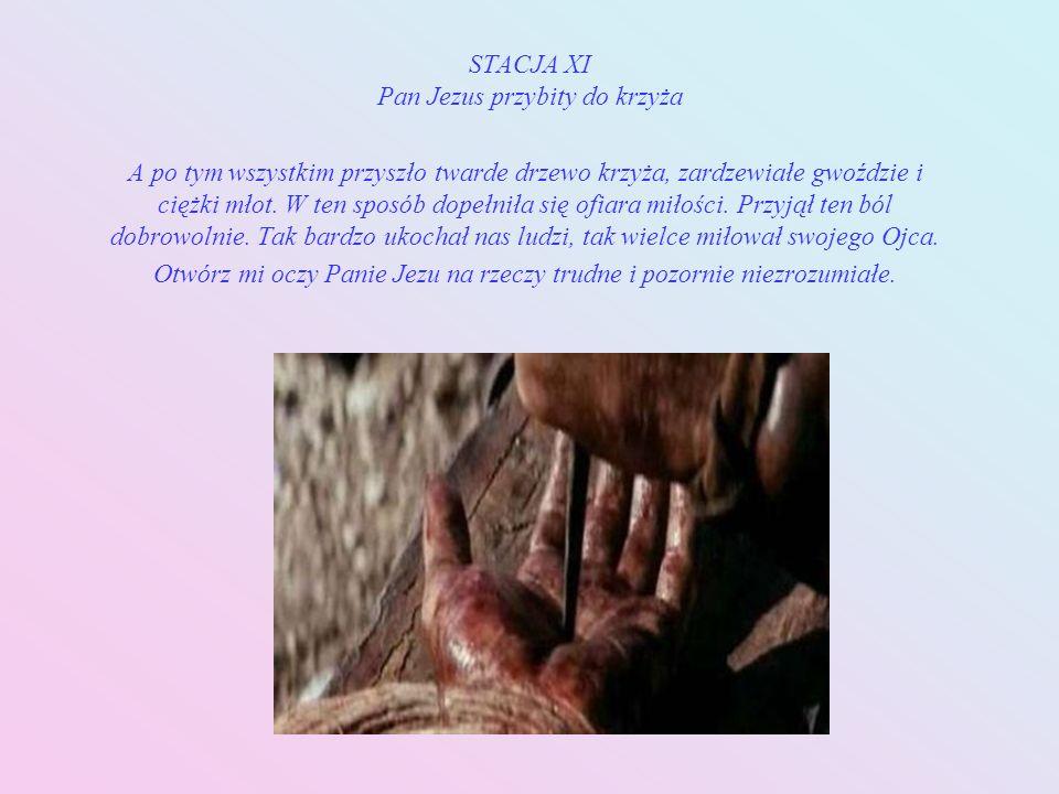STACJA XI Pan Jezus przybity do krzyża