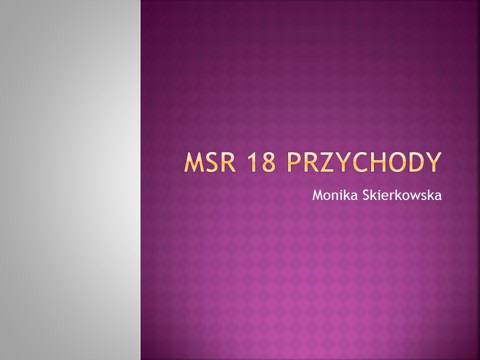 MSR 18 Przychody Monika Skierkowska