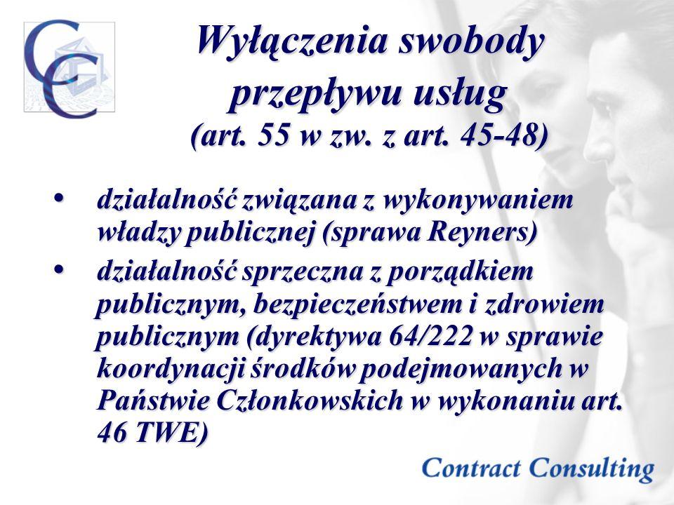 Wyłączenia swobody przepływu usług (art. 55 w zw. z art. 45-48)