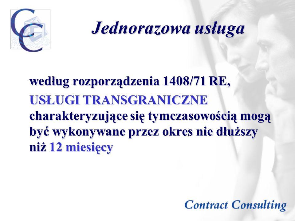 Jednorazowa usługa według rozporządzenia 1408/71 RE,