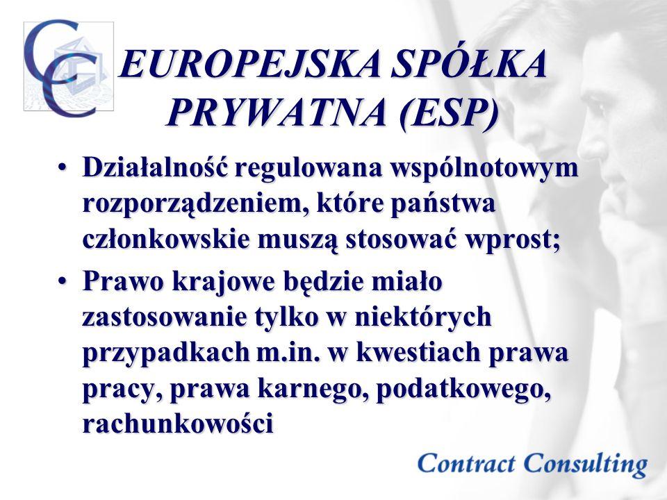 EUROPEJSKA SPÓŁKA PRYWATNA (ESP)