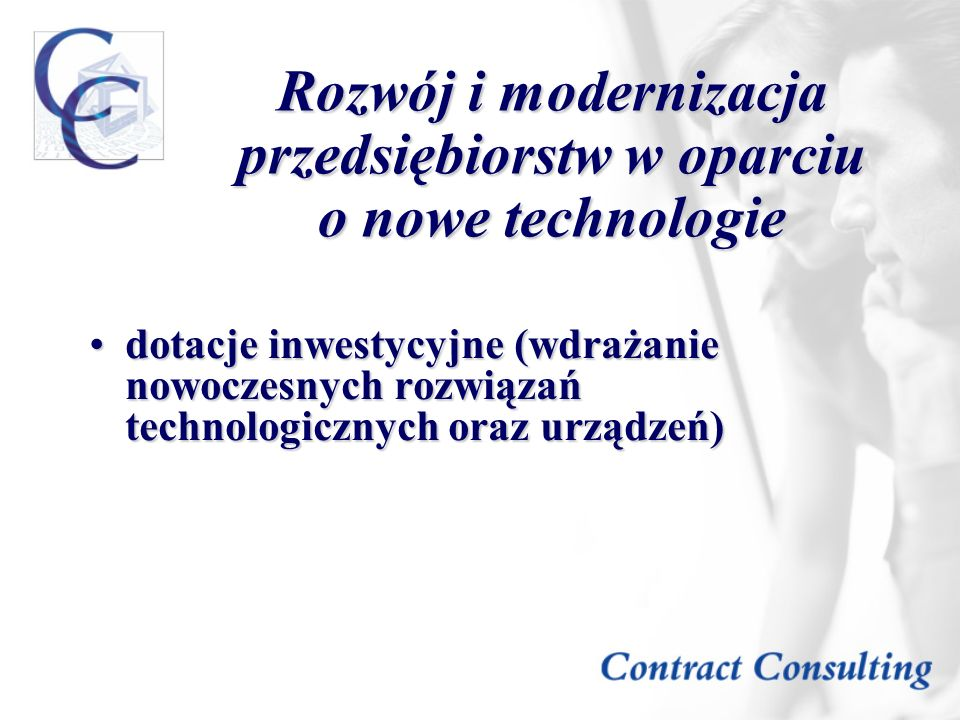 Rozwój i modernizacja przedsiębiorstw w oparciu o nowe technologie