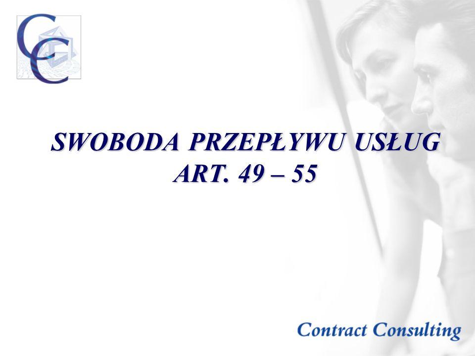SWOBODA PRZEPŁYWU USŁUG ART. 49 – 55