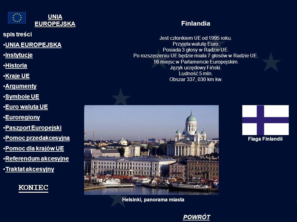 KONIEC Finlandia UNIA EUROPEJSKA spis treści UNIA EUROPEJSKA