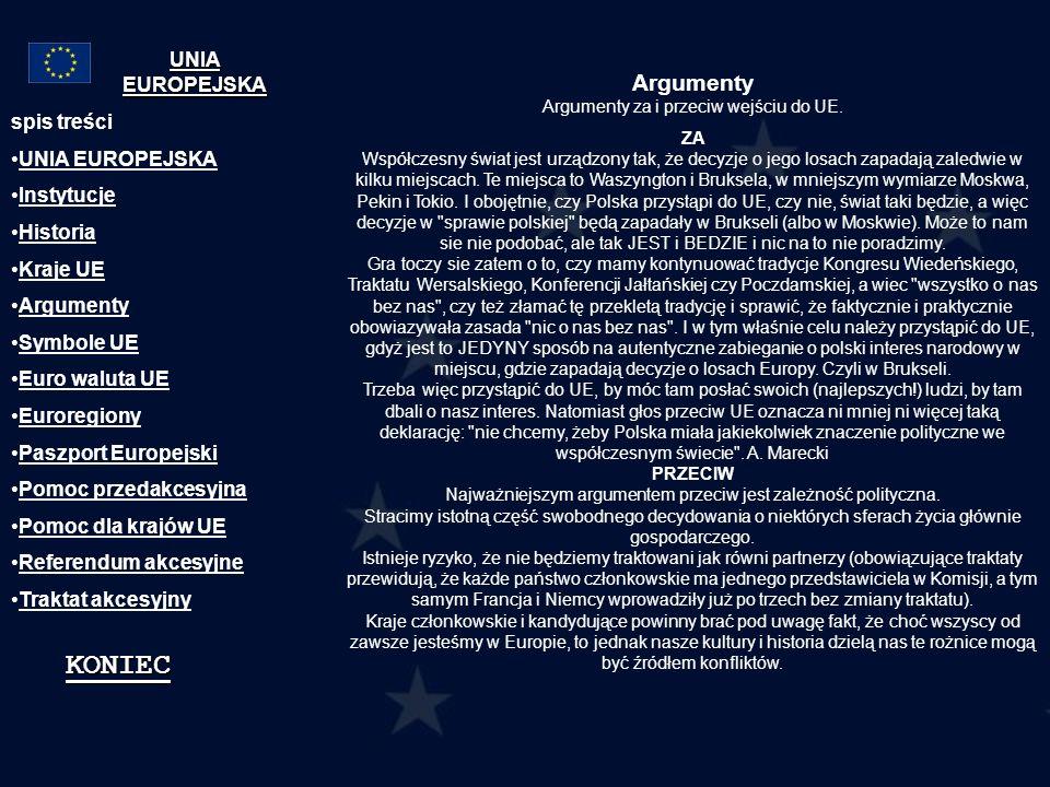 Argumenty Argumenty za i przeciw wejściu do UE.