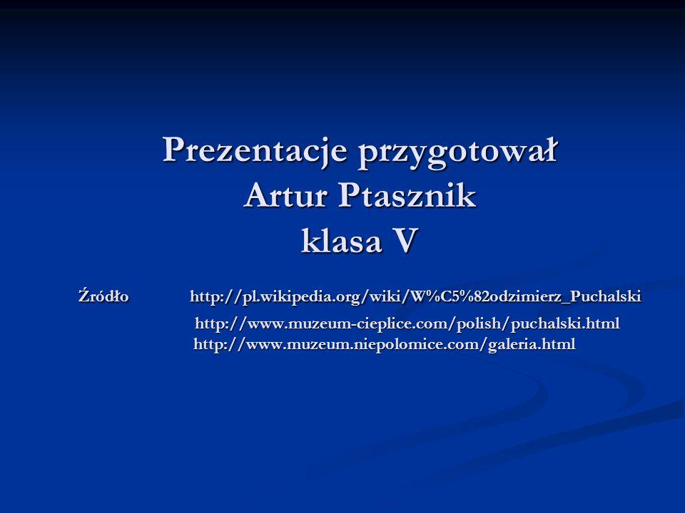 Prezentacje przygotował Artur Ptasznik klasa V Źródło http://pl