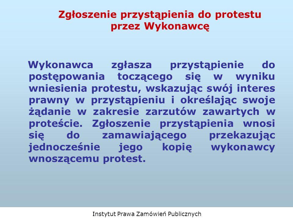 Zgłoszenie przystąpienia do protestu przez Wykonawcę