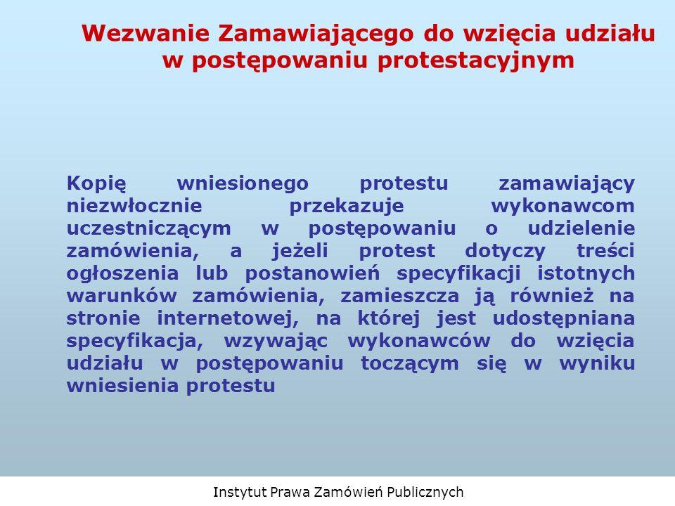 Wezwanie Zamawiającego do wzięcia udziału w postępowaniu protestacyjnym
