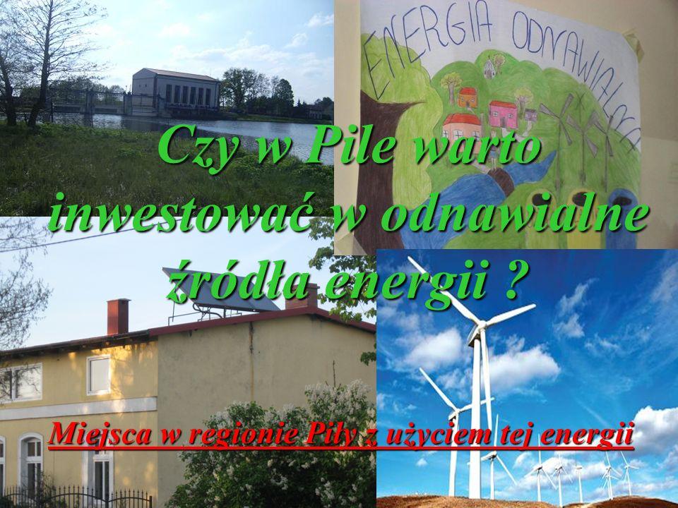 Czy w Pile warto inwestować w odnawialne źródła energii