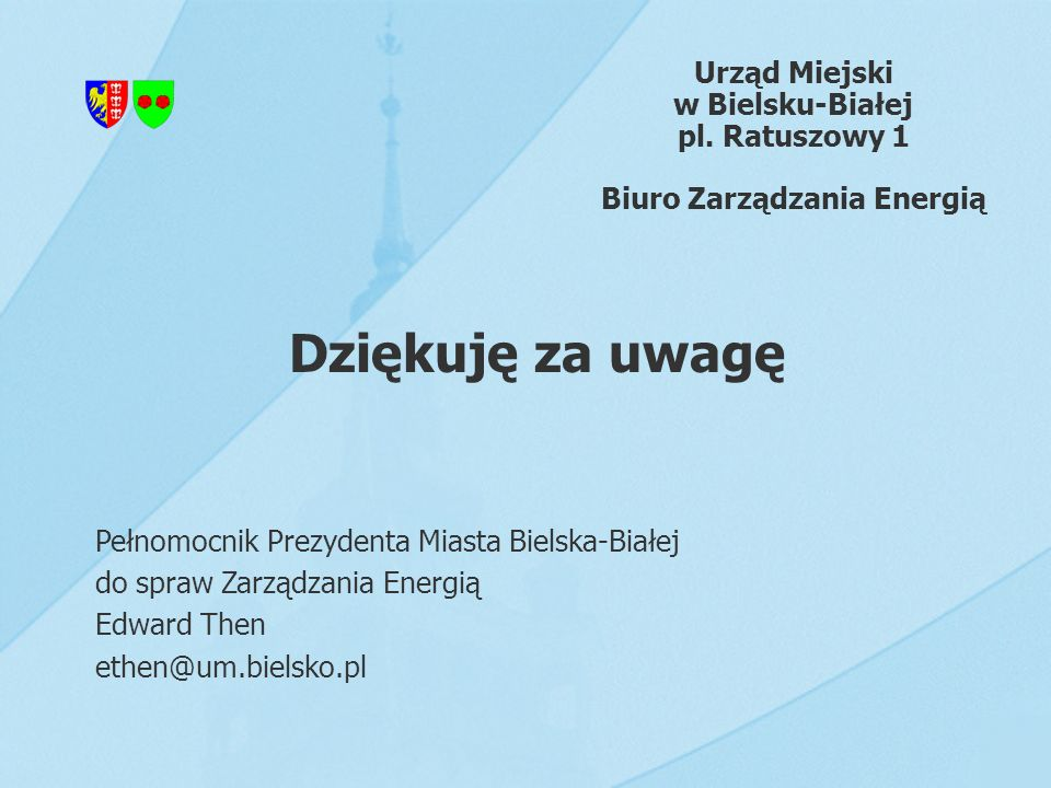 w Bielsku-Białej pl. Ratuszowy 1 Biuro Zarządzania Energią