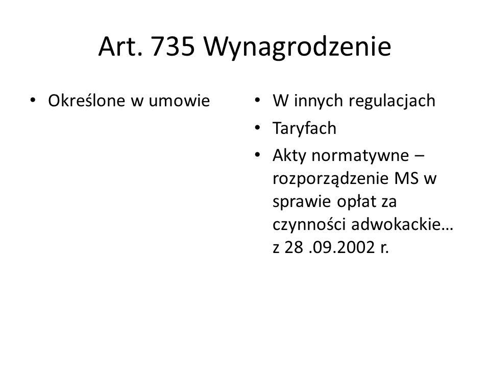 Art. 735 Wynagrodzenie Określone w umowie W innych regulacjach
