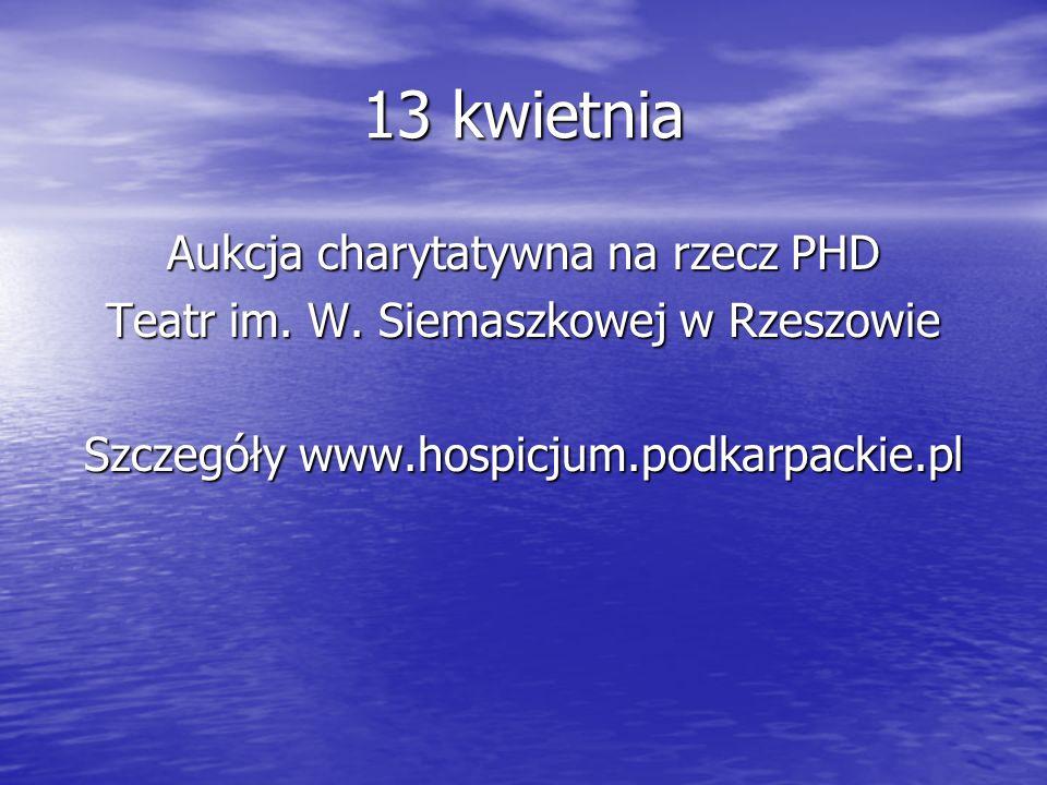 13 kwietnia Aukcja charytatywna na rzecz PHD