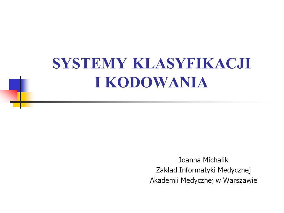 SYSTEMY KLASYFIKACJI I KODOWANIA