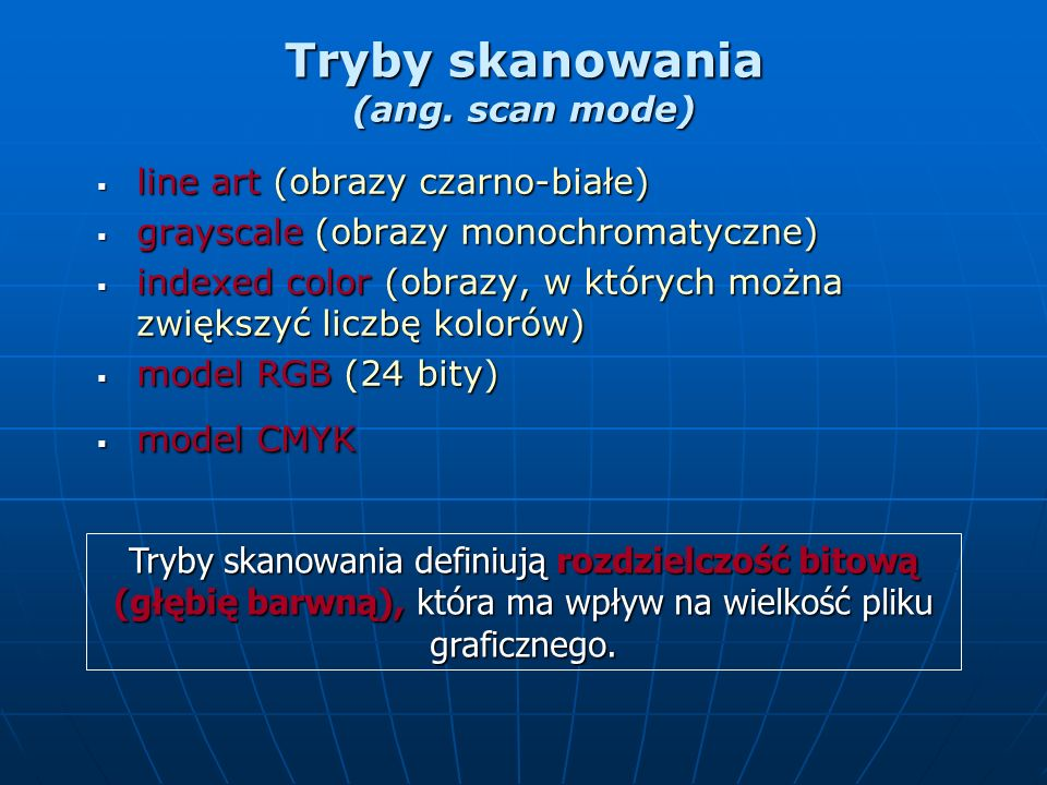 Tryby skanowania (ang. scan mode)