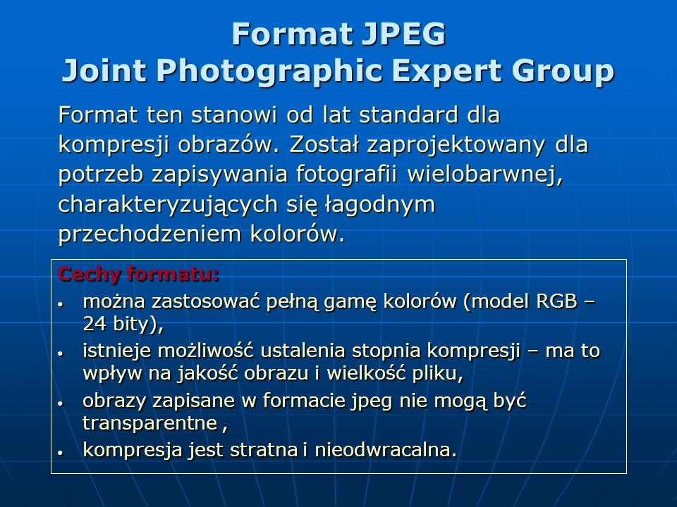 Format JPEG Joint Photographic Expert Group