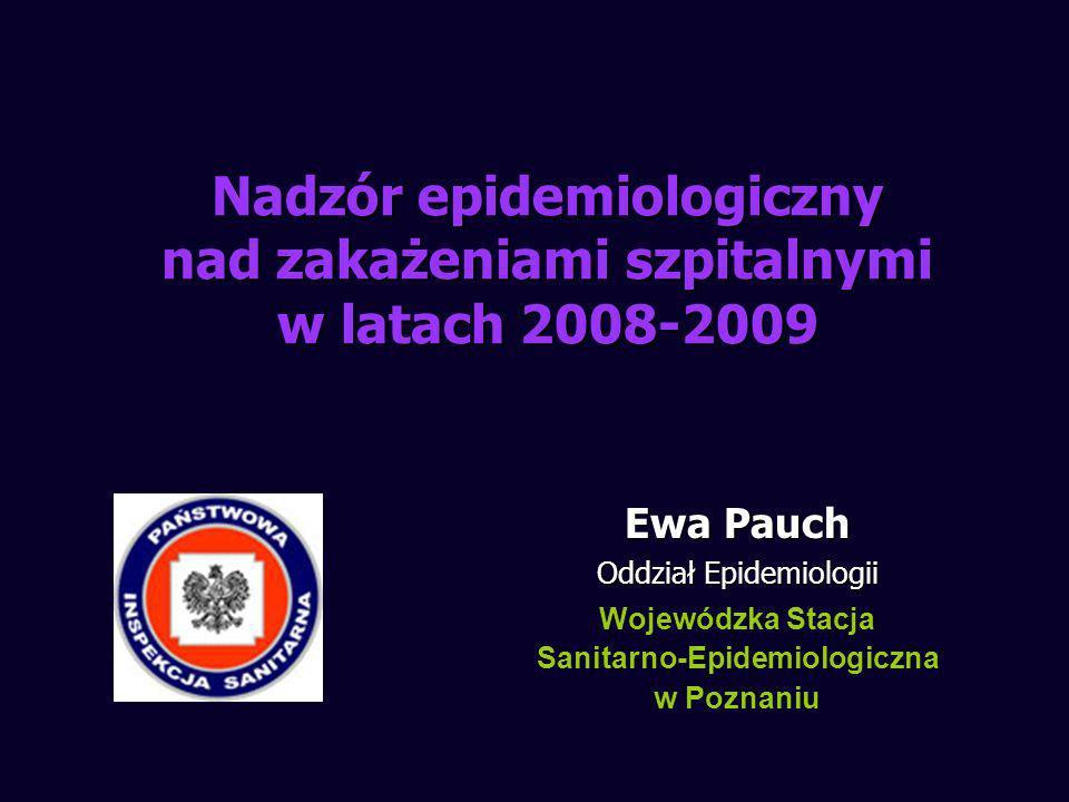 Nadzór epidemiologiczny nad zakażeniami szpitalnymi w latach 2008-2009
