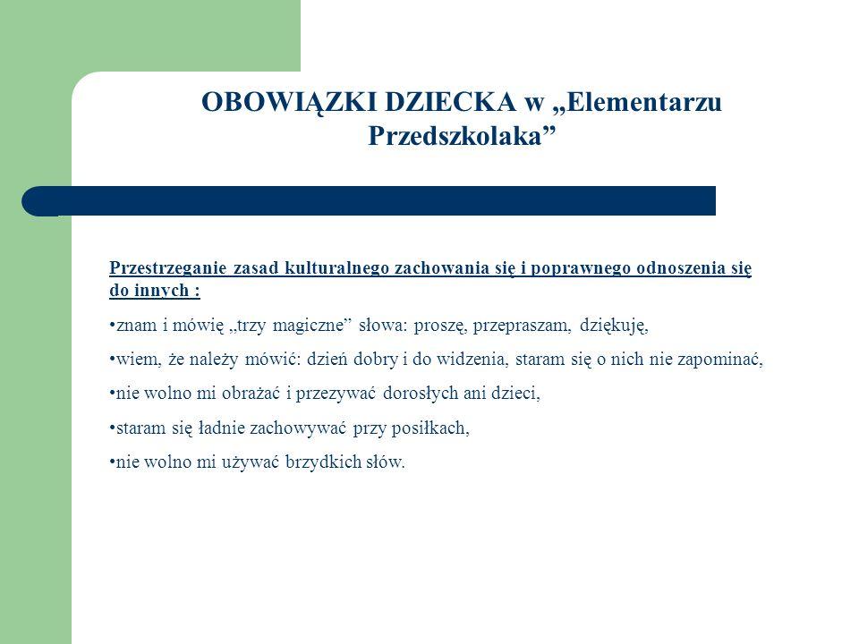 """OBOWIĄZKI DZIECKA w """"Elementarzu Przedszkolaka"""