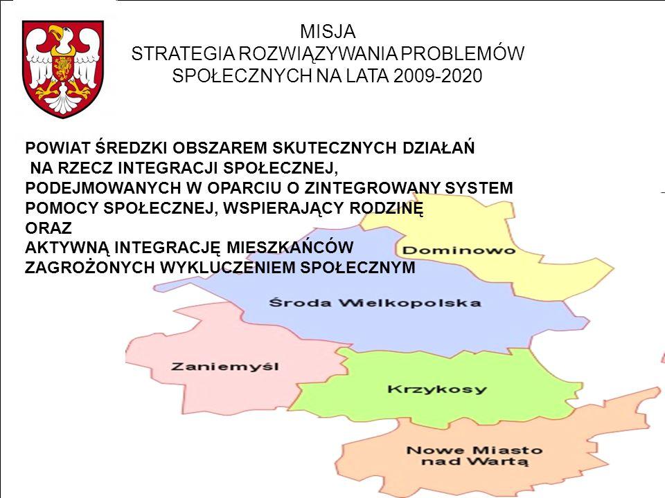 MISJA STRATEGIA ROZWIĄZYWANIA PROBLEMÓW SPOŁECZNYCH NA LATA 2009-2020