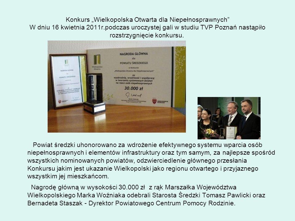 """Konkurs """"Wielkopolska Otwarta dla Niepełnosprawnych W dniu 16 kwietnia 2011r.podczas uroczystej gali w studiu TVP Poznań nastąpiło rozstrzygnięcie konkursu."""