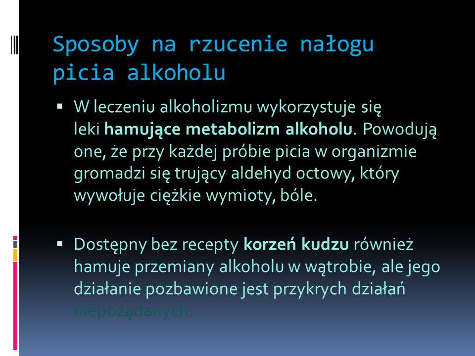Sposoby na rzucenie nałogu picia alkoholu