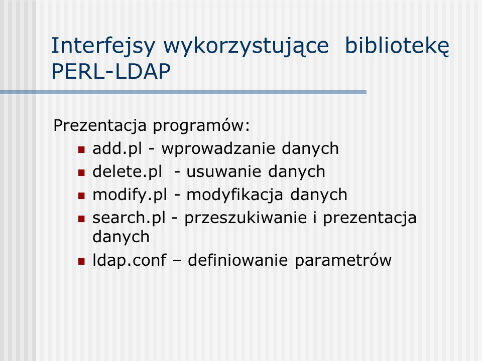 Interfejsy wykorzystujące bibliotekę PERL-LDAP