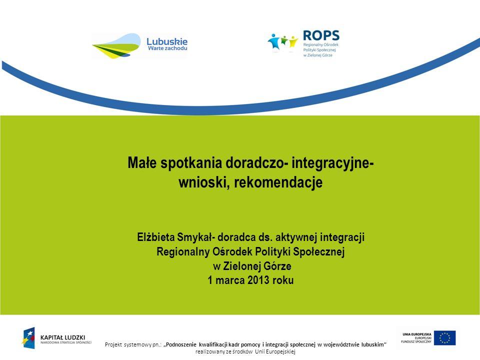 Małe spotkania doradczo- integracyjne- wnioski, rekomendacje