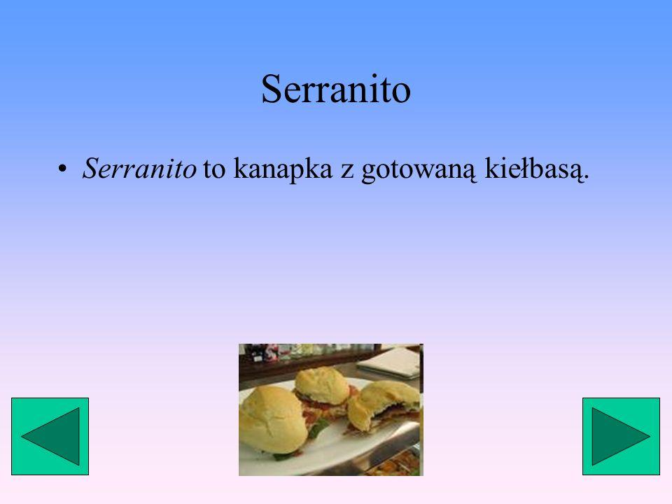 Serranito Serranito to kanapka z gotowaną kiełbasą.