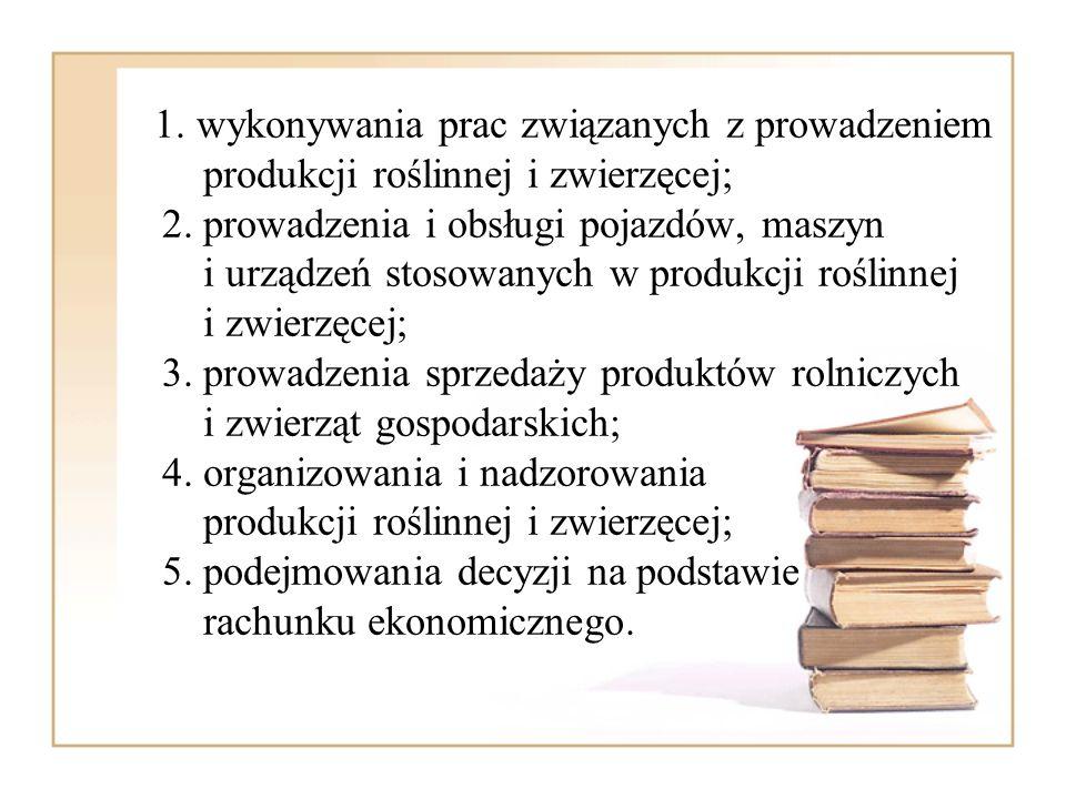 1. wykonywania prac związanych z prowadzeniem produkcji roślinnej i zwierzęcej; 2.
