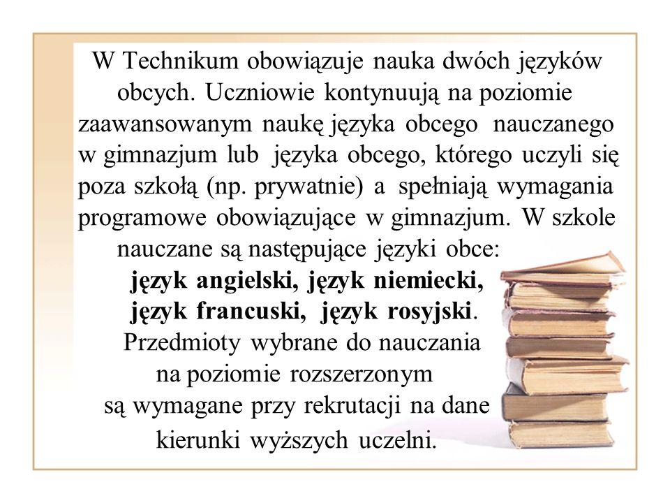 W Technikum obowiązuje nauka dwóch języków obcych