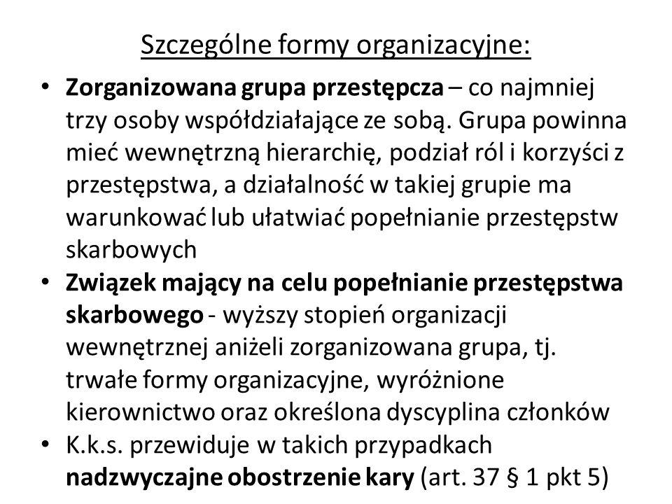 Szczególne formy organizacyjne: