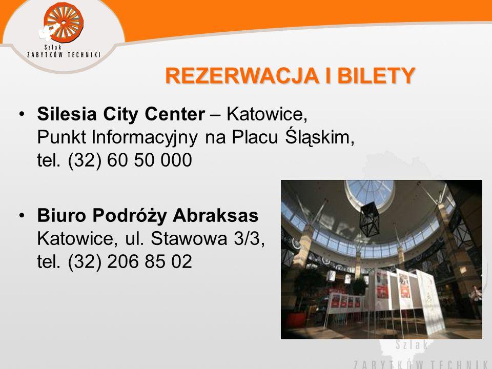 REZERWACJA I BILETY Silesia City Center – Katowice, Punkt Informacyjny na Placu Śląskim, tel. (32) 60 50 000.