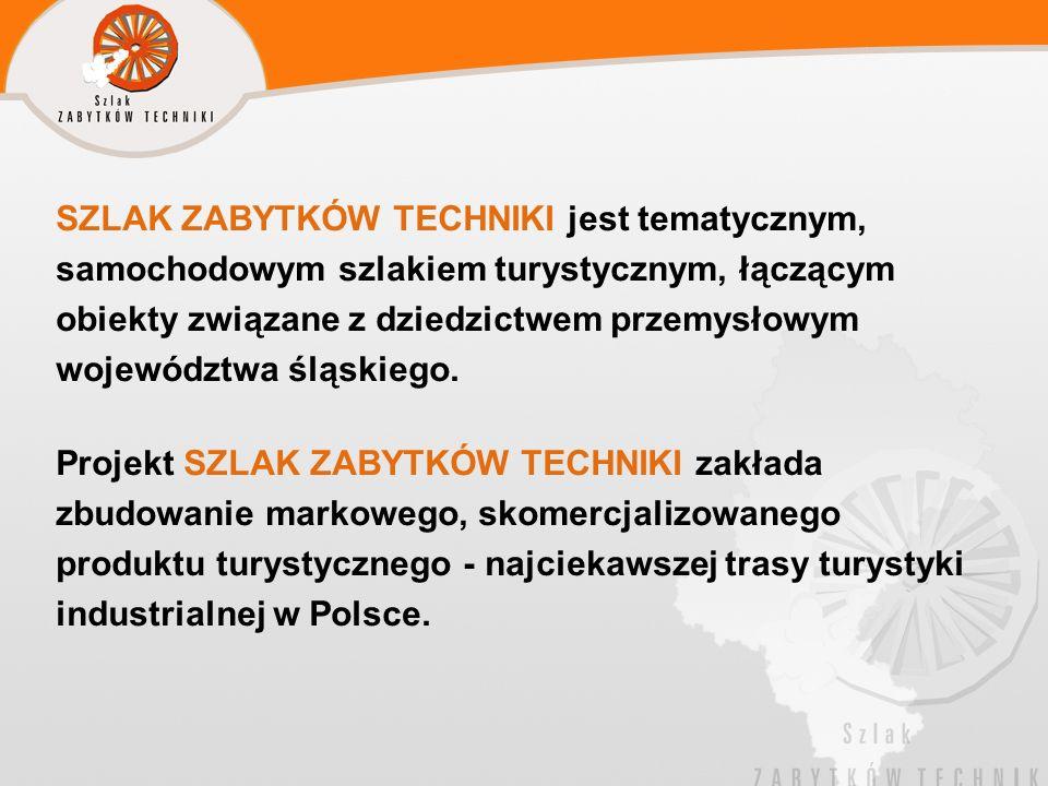 SZLAK ZABYTKÓW TECHNIKI jest tematycznym, samochodowym szlakiem turystycznym, łączącym obiekty związane z dziedzictwem przemysłowym województwa śląskiego.
