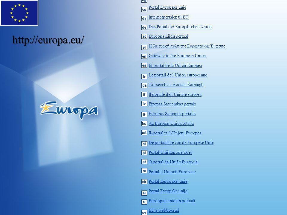 http://europa.eu/ Портал на Европейския съюз Portál Evropské unie