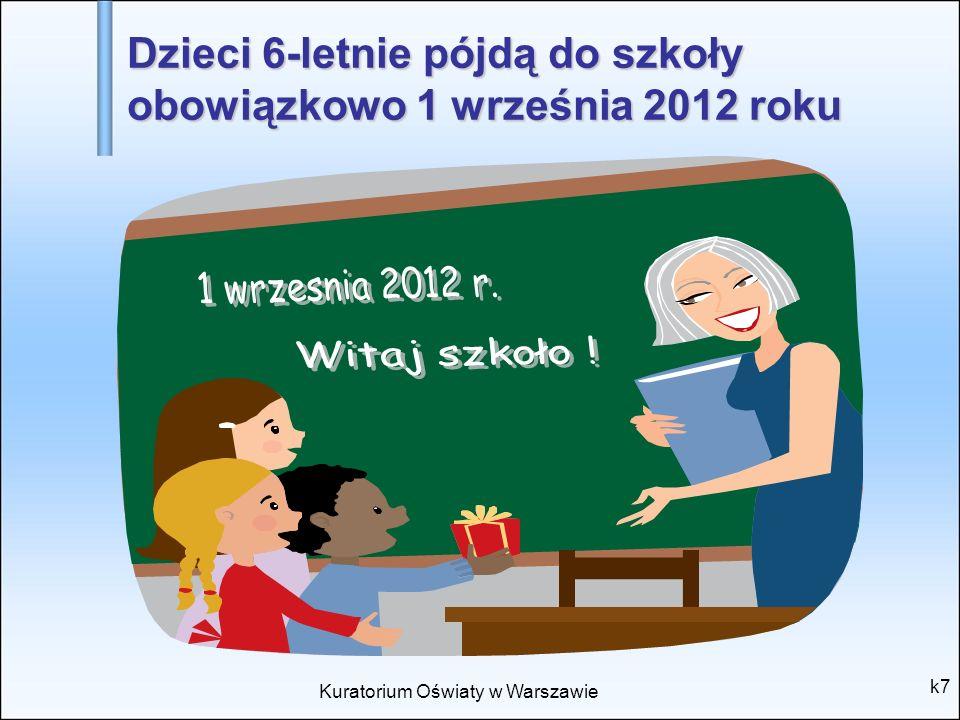 Dzieci 6-letnie pójdą do szkoły obowiązkowo 1 września 2012 roku