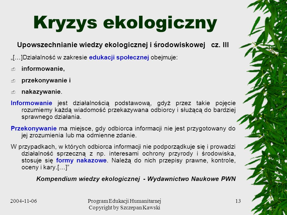 Upowszechnianie wiedzy ekologicznej i środowiskowej cz. III