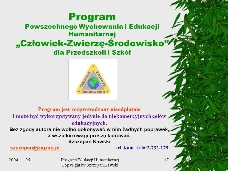 """Program Powszechnego Wychowania i Edukacji Humanitarnej """"Człowiek-Zwierzę-Środowisko dla Przedszkoli i Szkół"""