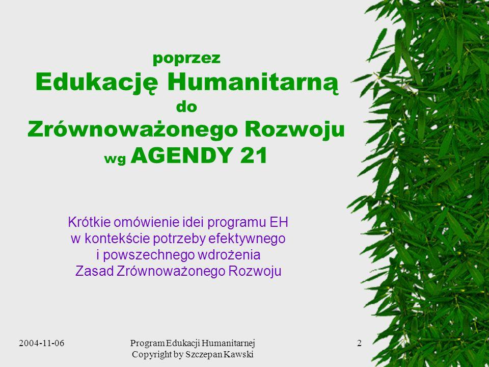 poprzez Edukację Humanitarną do Zrównoważonego Rozwoju wg AGENDY 21