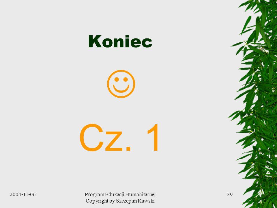 Program Edukacji Humanitarnej Copyright by Szczepan Kawski