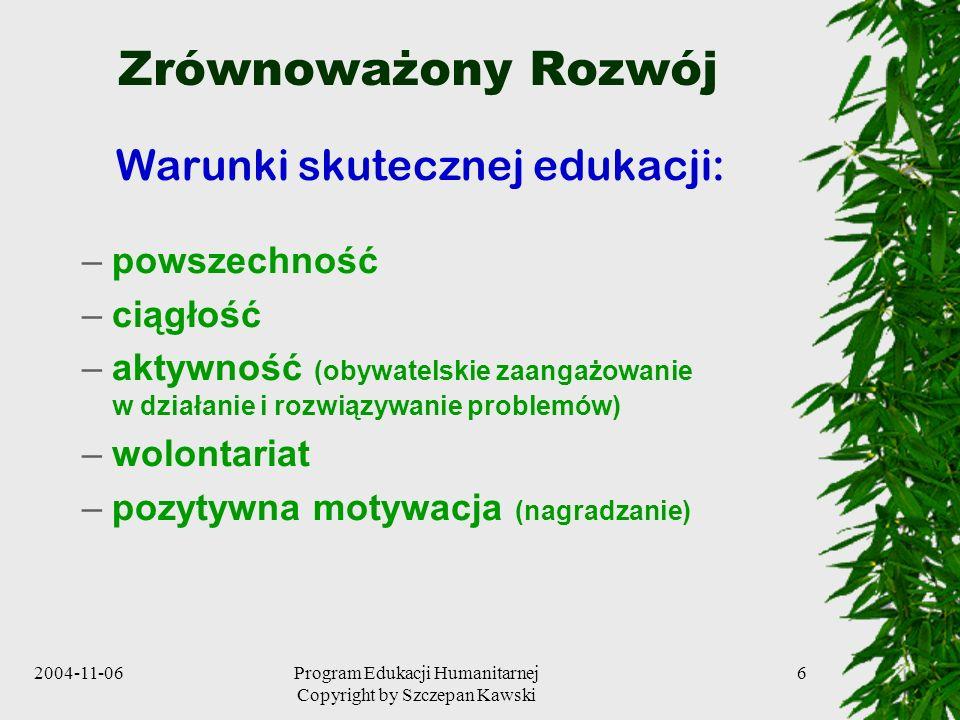 Zrównoważony Rozwój Warunki skutecznej edukacji: powszechność ciągłość