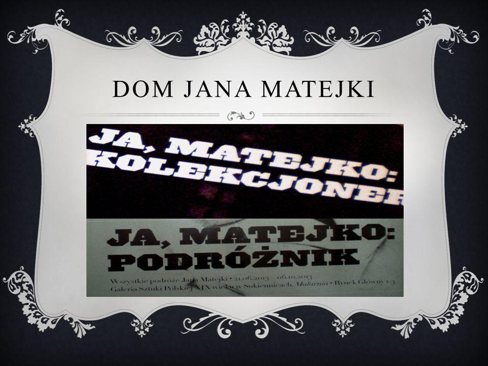 Dom Jana Matejki