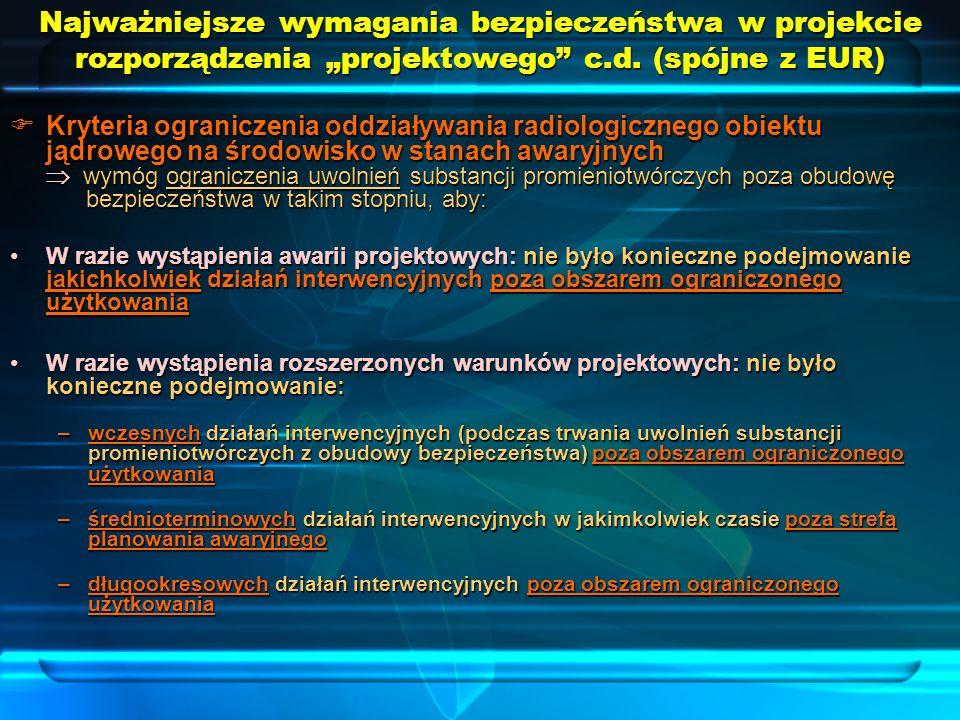 """Najważniejsze wymagania bezpieczeństwa w projekcie rozporządzenia """"projektowego c.d. (spójne z EUR)"""