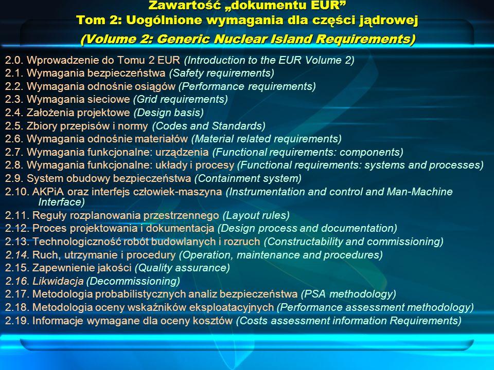 """Zawartość """"dokumentu EUR Tom 2: Uogólnione wymagania dla części jądrowej (Volume 2: Generic Nuclear Island Requirements)"""