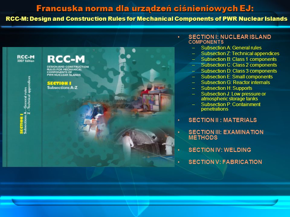 Francuska norma dla urządzeń ciśnieniowych EJ: RCC-M: Design and Construction Rules for Mechanical Components of PWR Nuclear Islands