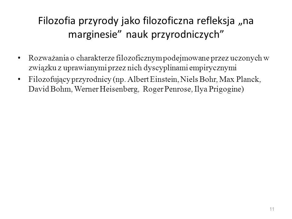 """Filozofia przyrody jako filozoficzna refleksja """"na marginesie nauk przyrodniczych"""